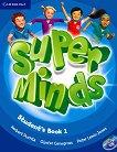 Super Minds - ниво 1 (Pre - A1): Учебник по английски език + DVD-ROM - учебна тетрадка