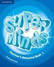 Super Minds - ниво 1 (Pre - A1): Книга за учителя с допълнителни материали по английски език + CD - Susannah Reed - учебник