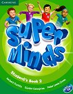 Super Minds - ниво 2 (Pre - A1): Учебник по английски език + DVD-ROM - Herbert Puchta, Gunter Gerngross, Peter Lewis-Jones - учебна тетрадка