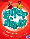 Super Minds - ниво 4 (A1): Учебник по английски език + DVD-ROM - учебна тетрадка