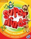Super Minds - Starter (Pre - A1): Учебник по английски език + DVD-ROM - продукт