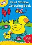 Galt: Моята първа книжка за оцветяване със стикери : First Sticker Colouring Book -