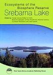 Ecosystems of the Biosphere Reserve Srebarna Lake - Yordan Uzunov, Boyko B. Georgiev, Emilia Varadinova, Nevena Ivanova, Luchezar Pechlivanov, V. Vasilev -