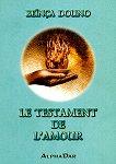 Le testament de l'amour - tome 1 - Beinca Douno -
