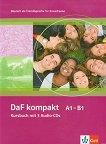 DaF kompakt: Учебна система по немски език : Ниво A1-B1: Учебник + 3 CD -
