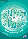 Super Minds - ниво 3 (A1): Книга за учителя с допълнителни материали по английски език + CD - Kathryn Escribano -