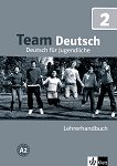 Team Deutsch: Учебна система по немски език : Ниво 2: Книга за учителя -