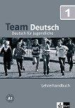 Team Deutsch: Учебна система по немски език Ниво 1: Книга за учителя -