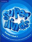 Super Minds - ниво 1 (Pre - A1): Ръководство за учителя по английски език - Melanie Williams, Herbert Puchta, Gunter Gerngross, Peter Lewis-Jones - продукт