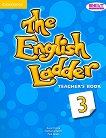 The English Ladder: Учебна система по английски език Ниво 3: Книга за учителя -