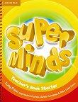 Super Minds - Starter (Pre - A1): Ръководство за учителя по английски език - учебна тетрадка