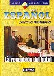 Español para la Hostelería - Módule 1: La recepción del hotel -