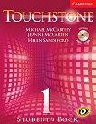 Touchstone: Учебна система по английски език : Ниво 1: Учебник + CD - Michael J. McCarthy, Jeanne McCarten, Helen Sandiford -