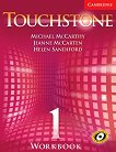 Touchstone: Учебна система по английски език : Ниво 1: Учебна тетрадка - Michael J. McCarthy, Jeanne McCarten, Helen Sandiford -