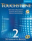 Touchstone: Учебна система по английски език : Ниво 2: Учебник + CD - Michael J. McCarthy, Jeanne McCarten, Helen Sandiford -