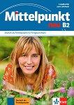 Mittelpunkt: Учебна система по немски език Ниво B2: 3 CD -