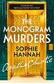 The Monogram Murders - Sophie Hannah, Agatha Christie -