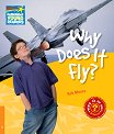 Cambridge Young Readers - ниво 6 (Pre-Intermediate): Why Does It Fly? - Rob Moore -
