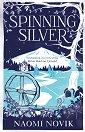 Spinning Silver - Naomi Novik -