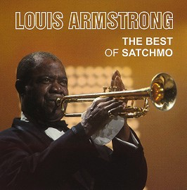 Louis Armstrong - The Best of Satchmo -