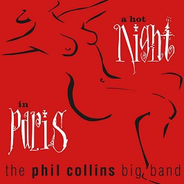 Phil Collins Big Band - A Hot Night in Paris (Remastered) -