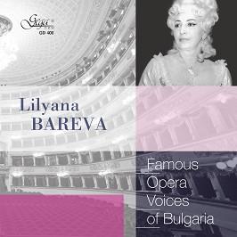 Famous opera voices of Bulgaria - Lilyana Bareva -