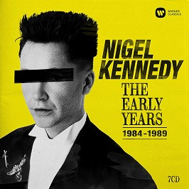 Nigel Kennedy - The Early Years (1984-1989) - 7 CD -