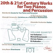 Voland Quartet - 20th and 21st Century Works for Two Pianos and Percussion - албум