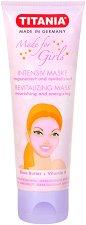 """Titania Made for Girls Revitalizing Mask - Ревитализираща маска за лице с масло от ший и витамин A от серията """"Made for Girls"""" - балсам"""