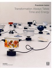 Transformation Always Takes Time and Energy - Pravdoliub Ivanov -