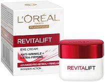 """L`Oreal Revitalift Anti-Wrinkle And Firming Eye Cream - Околоочен крем против бръчки от серията """"Revitalift"""" - серум"""