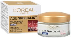 L'Oreal Paris Age Specialist 45+ - Нощен крем за лице с лифтинг ефект - тоник