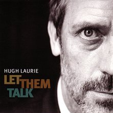 Hugh Laurie - Let Them Talk - албум