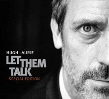 Hugh Laurie - Let Them Talk: Special Edition - CD + DVD - компилация