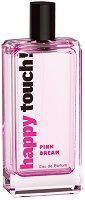 Happy Touch Pink Dream EDP - Дамски парфюм -