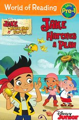 World of Reading: Jake and the Never Land Pirates - Jake Hatches a Plan Level Pre-1 -