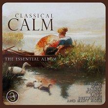 Classical Calm - The Essential Album - Комплект от 3 диска в метална кутия - компилация