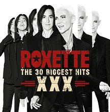 Roxette - The 30 Biggest Hits XXX - 2 CD - албум