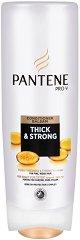 "Pantene Thick & Strong Conditioner - Балсам за обем и плътност от серията ""Thick & Strong"" -"