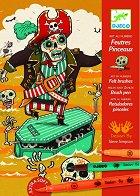 Оцветявай с флумастери - Страшни пирати - Творчески комплект за рисуване - творчески комплект