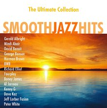 The Ultimate Collection: Smooth Jazz Hits - албум