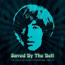 Robin Gibb - Saved By The Bell - the Collected Works of Robin Gibb: 1969-70 - 3 CD -