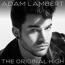 Adam Lambert - The Original High - Clean Version -