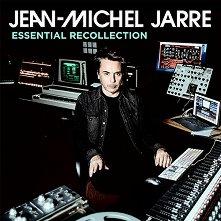 Jean-Michel Jarre - Essential Recollection - компилация
