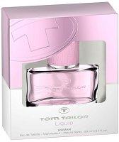 """Tom Tailor Liquid Woman EDT - Дамски парфюм от серията """"Liquid"""" -"""