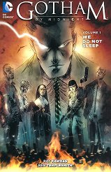 Gotham by Midnight - vol.1: We do not sleep - Ray Fawkes - продукт
