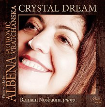 Piano works by Albena Petrovic Vratchanska - Chrystal Dream -
