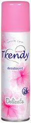Trendy Delicate Deodorant - Дамски дезодорант - фон дьо тен