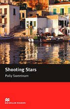 Macmillan Readers - Starter: Shooting Stars - Polly Sweetnam -