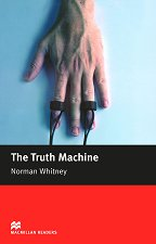 Macmillan Readers - Beginner: The Truth Machine - Norman Whitney -